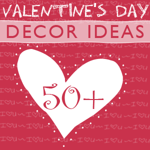 50+ Valentine Day Decor Ideas from @savedbyloves