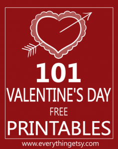 101 Free Valentine's Day Printables from Everthing Etsy