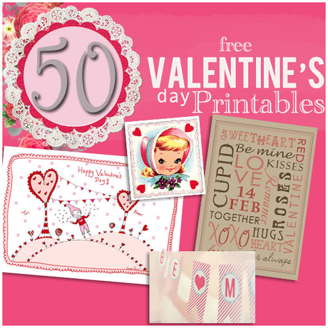 50 Valentine's Day Printables; Collection by Little Yellow Barn, featured @printabledecor1