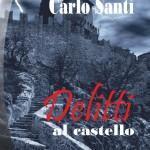 Delitti al castello di Francesca Panzacchi e Carlo Santi