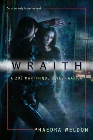 book cover of  Wraith   (Zoe Martinique, book 1) by Phaedra M Weldon
