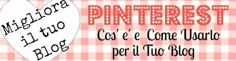 guida  Pinterest per il blog, how to use pinterest, increase traffic to your blog