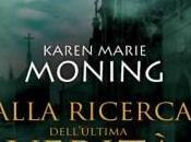 "ESCE OGGI: ""ALLA RICERCA DELL'ULTIMA VERITA''"" KAREN MARIE MONING"