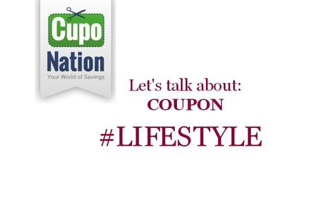 Let's talk about: Coupon #lifestyle