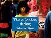 THIS LONDON, DARLING Valentina Olivato