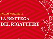 "Bottega Rigattiere"" Paolo Vincenti"