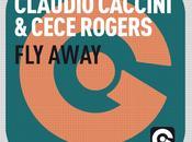 """Fly Away"", nuova dance Claudio Caccini CeCe Rogers!"