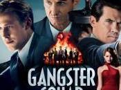 Gangster Squad super poliziesco bulli, whiskey pupe!