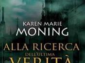 RECENSIONE: Alla ricerca dell'ultima verità Karen Marie Moning