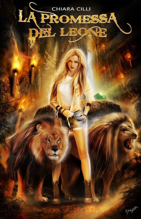 La promessa del leone di Chiara Cilli