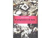 """prigioniero Salò"""": Franzinelli Carmilla racconta squallore subalternità vecchio dittatore"""""""