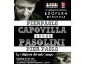 Cerignola: Pierpaolo Carovilla (Teatro degli Orrori) legge Pasolini