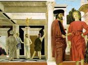 Piero della Francesca: narrazione, ritmo geometria