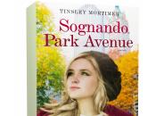 Anteprima: Sognando Park Avenue Tinsley Mortimer
