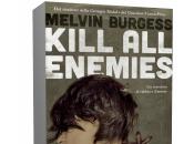 Segnalazione: Kill Enemies Melvin Burgess