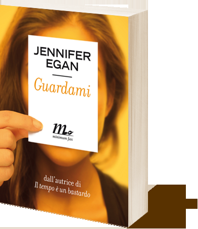 Jennifer Egan - Guardami