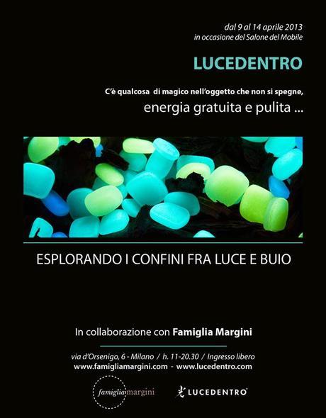 Lucedentro  Fuorisalone 2013 - Salone del Mobile Milano