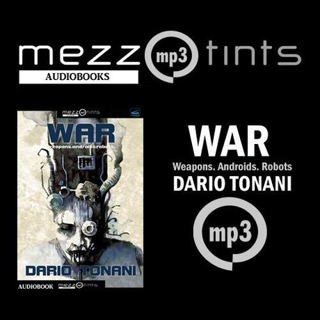 Disponibile WAR di Dario Tonani in formato MP3 Audiobook