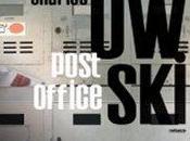 Pensieri Post Office Charles Bukowski