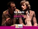 """baci sulla bocca"""" Teatro Nuovo"""