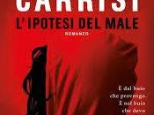 ANTEPRIMA: L'ipotesi male Donato Carrisi