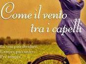 """Recensione """"Come vento capelli"""" Lorenza Bernardi"""