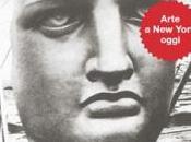 EMPIRE STATE ARTE YORK OGGI Roma Palazzo delle Esposizioni: mostra fino luglio 2013