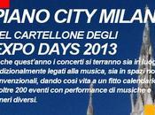 PIANO CITY Milano: programma Piano City EXPO DAYS 2013 eventi Fuori Expo