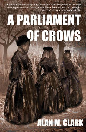 [English review]  A Parliament of Crows di Alan M. Clark