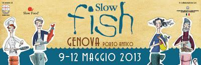 Slow Fish 2013: percorso goloso