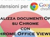 Estensioni Chrome: visualizza documenti Office Chrome Viewer