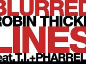 """Blurred Lines"" Robin Thicke feat. T.I. Pharrell"