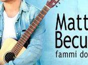 """""""Fammi dormire"""" video nuovo singolo Matteo Becucci"""