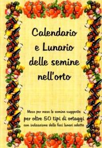 Luna crescente di maggio 2013 che cosa seminare questa - Calendario semina fiori ...