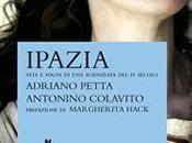 Tema. IPAZIA vita sogni scienziata secolo Adriano Petta Antonino Colavito, Lepre edizioni