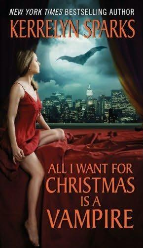 book cover of   All I Want for Christmas is a Vampire    (Love at Stake, book 5)  by  Kerrelyn Sparks