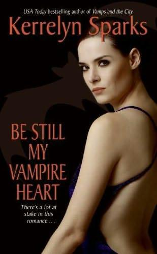 book cover of   Be Still My Vampire Heart    (Love at Stake, book 3)  by  Kerrelyn Sparks