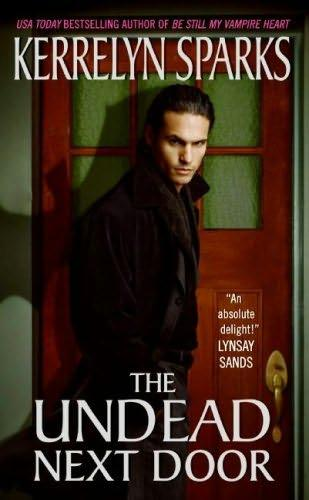 book cover of   The Undead Next Door    (Love at Stake, book 4)  by  Kerrelyn Sparks
