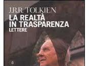 Realtà Trasparenza Tolkien appartiene alla destra sinistra. lettere J.R.R.