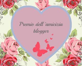 Premio dell'amicizia blogger ❤