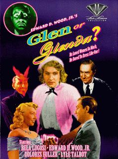 Ed Wood - Glen or Glenda?