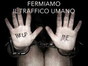"Human Trafficking cos'é Cosa fare ""stopparlo""?"