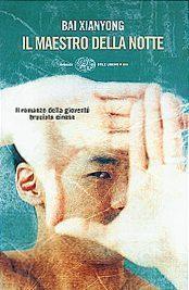 [Recensione] Il maestro della notte – Bai Xianyong