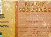 LIBERE SEQUENZE cura Marco Palamidessi Davide Sallustio