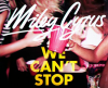 Miley Cyrus Can't Stop Video Testo Traduzione