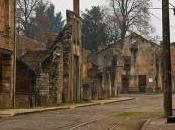 Città abbandonate: Oradour Glane, simbolo barbarie nazista
