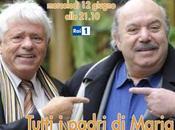 "Rai1: ""Tutti padri Maria"" Banfi Toffolo"