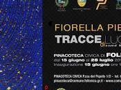 Fiorella Pierobon TRACCE LUCE cura Maurizio Vanni Ceccarelli
