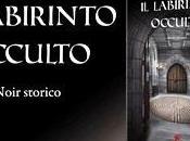 """Thriller Storico all'italiana- LABIRINTO OCCULTO recensito GIORNALE"""""""