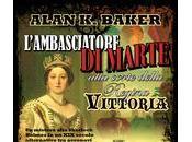 Alan Baker: L'ambasciatore Marte alla corte della Regina Vittoria